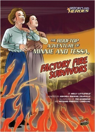 Cover: The Rooftop Adventure of Minnie and Tessa, Factory Fire Survivors