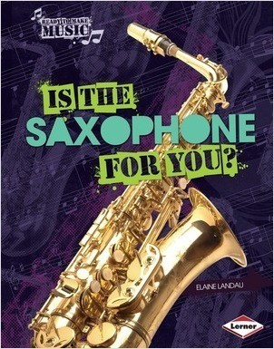 Cover: Is the Saxophone for You?