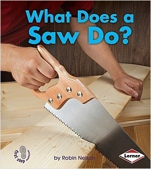 Cover: What Does a Saw Do?