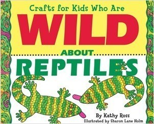 Cover: Crafts for Kids Who Are Wild About Reptiles