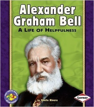 Cover: Alexander Graham Bell: A Life of Helpfulness