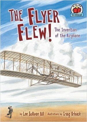 Cover: The Flyer Flew!: The Invention of the Airplane