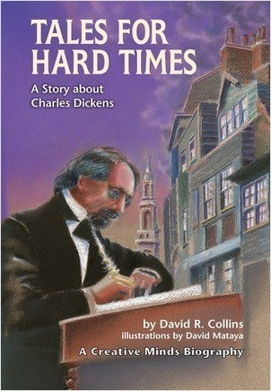 Cover: Tales for Hard Times: A Story about Charles Dickens
