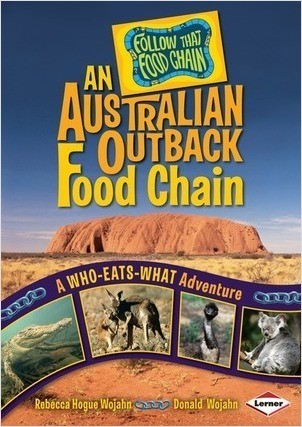 Cover: An Australian Outback Food Chain: A Who-Eats-What Adventure