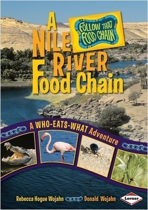Cover: A Nile River Food Chain: A Who-Eats-What Adventure