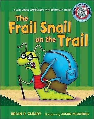 Cover: The Frail Snail on the Trail: A Long Vowel Sounds Book with Consonant Blends