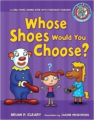 Cover: Whose Shoes Would You Choose?: A Long Vowel Sounds Book with Consonant Digraphs