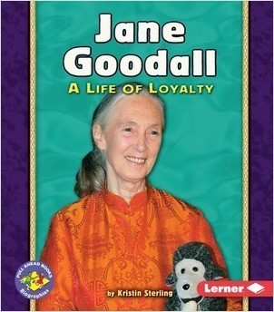 Cover: Jane Goodall: A Life of Loyalty