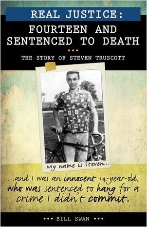 Cover: Real Justice: Fourteen and Sentenced to Death: The story of Steven Truscott