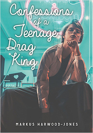 Cover: Confessions of a Teenage Drag King