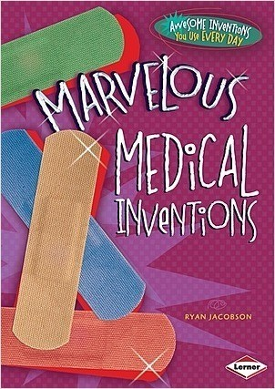 Cover: Marvelous Medical Inventions