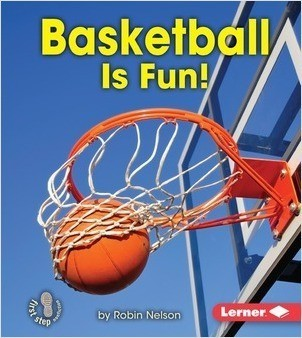 Cover: Basketball Is Fun!