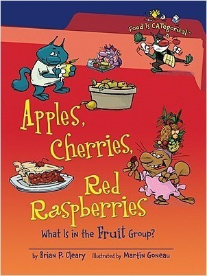 Cover: Apples, Cherries, Red Raspberries, 2nd Edition: What Is in the Fruit Group?