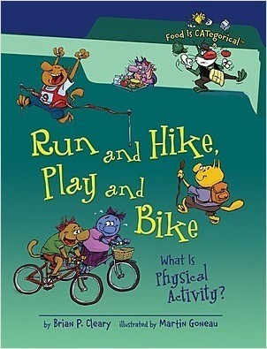 Cover: Run and Hike, Play and Bike, 2nd Edition: What Is Physical Activity?
