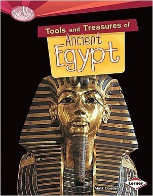 Cover: Tools and Treasures of Ancient Egypt