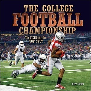 Cover: The College Football Championship: The Fight for the Top Spot