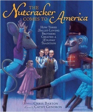 Cover: The Nutcracker Comes to America: How Three Ballet-Loving Brothers Created a Holiday Tradition