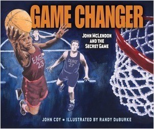 Cover: Game Changer: John McLendon and the Secret Game