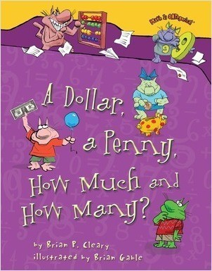 Cover: A Dollar, a Penny, How Much and How Many?