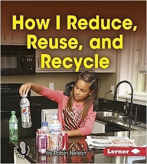 Cover: How I Reduce, Reuse, and Recycle