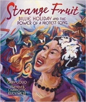 Cover: Strange Fruit: Billie Holiday and the Power of a Protest Song