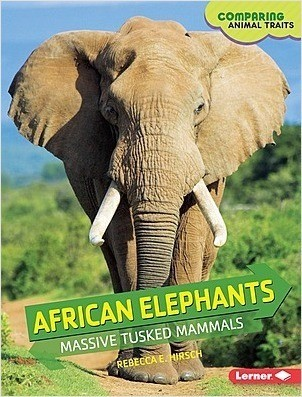 Cover: African Elephants: Massive Tusked Mammals