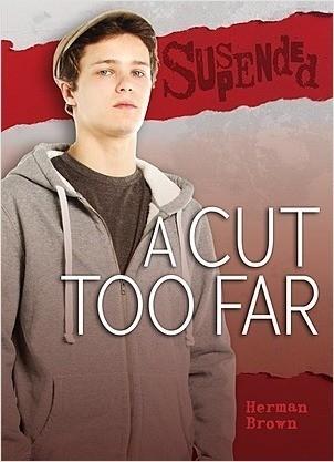 Cover: A Cut Too Far
