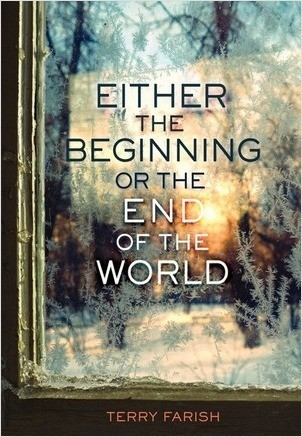 Cover: Either the Beginning or the End of the World