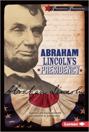 Cover: Abraham Lincoln's Presidency