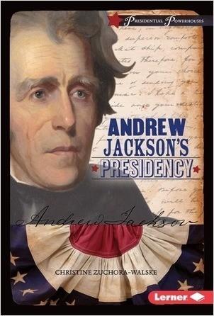 Cover: Andrew Jackson's Presidency