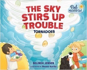 Cover: The Sky Stirs Up Trouble: Tornadoes