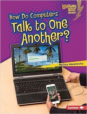 Cover: How Do Computers Talk to One Another?
