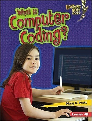 Cover: What Is Computer Coding?