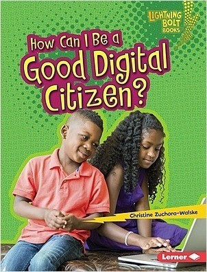 Cover: How Can I Be a Good Digital Citizen?