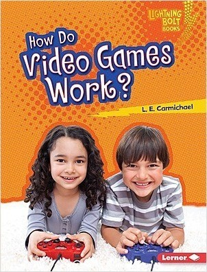 Cover: How Do Video Games Work?