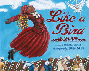 Cover: Like a Bird: The Art of the American Slave Song