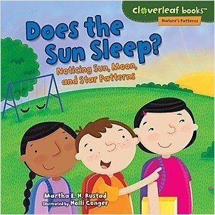 Cover: Does the Sun Sleep?: Noticing Sun, Moon, and Star Patterns