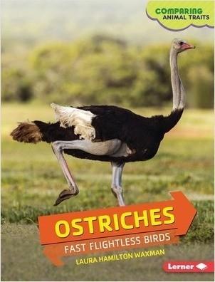 Cover: Ostriches: Fast Flightless Birds