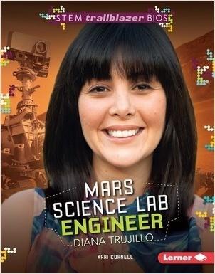 Cover: Mars Science Lab Engineer Diana Trujillo
