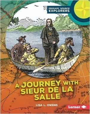 Cover: A Journey with Sieur de La Salle