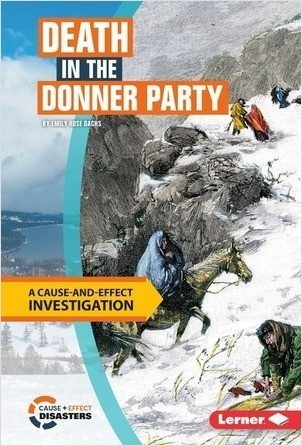 Cover: Death in the Donner Party: A Cause-and-Effect Investigation