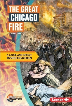Cover: The Great Chicago Fire: A Cause-and-Effect Investigation