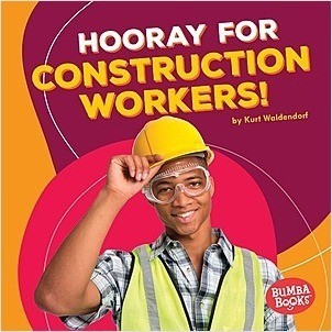 Cover: Hooray for Construction Workers!