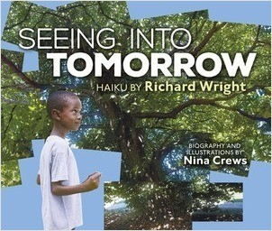 Cover: Seeing into Tomorrow: Haiku by Richard Wright