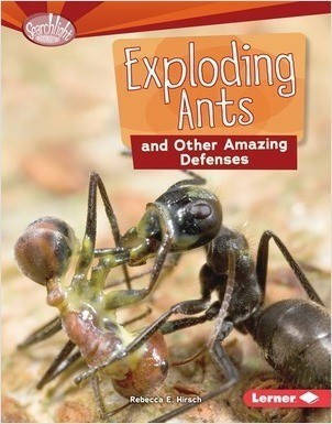 Cover: Exploding Ants and Other Amazing Defenses