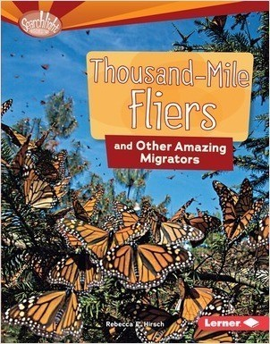 Cover: Thousand-Mile Fliers and Other Amazing Migrators