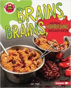 Cover: Brains, Brains, and Other Horrifying Breakfasts
