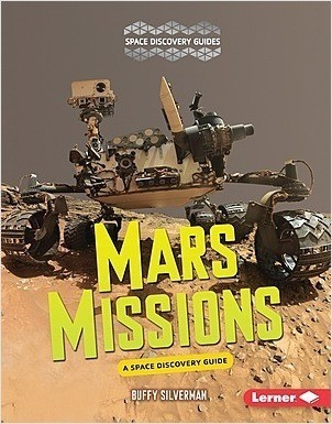 Cover: Mars Missions: A Space Discovery Guide