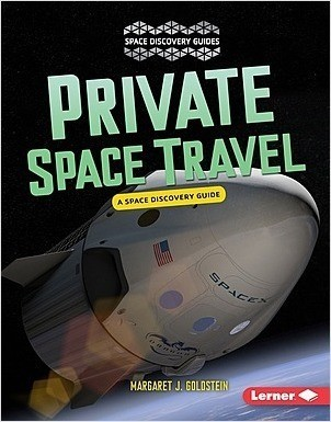 Cover: Private Space Travel: A Space Discovery Guide