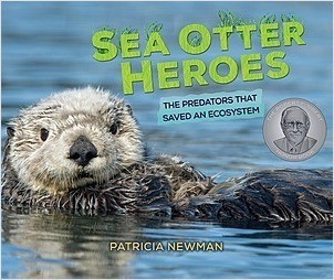 Cover: Sea Otter Heroes: The Predators That Saved an Ecosystem